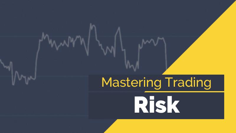 Mastering Trading Risk