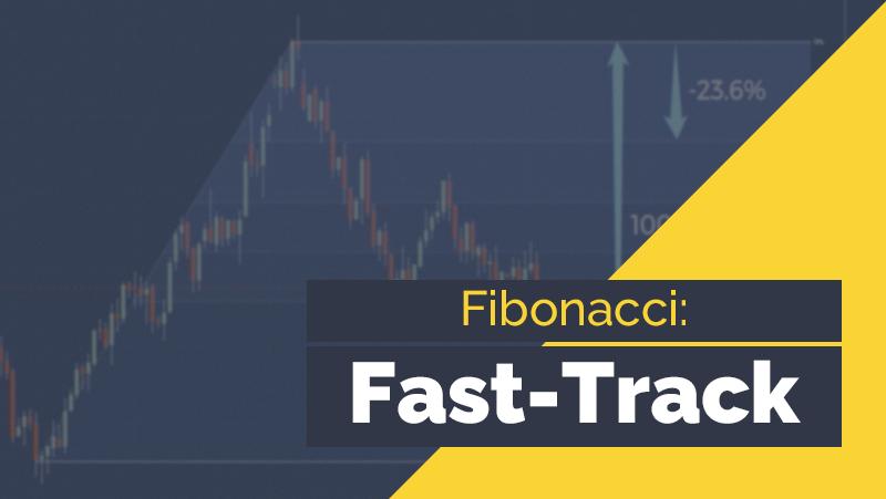 Fibonacci: Fast-Track - My Trading Skills