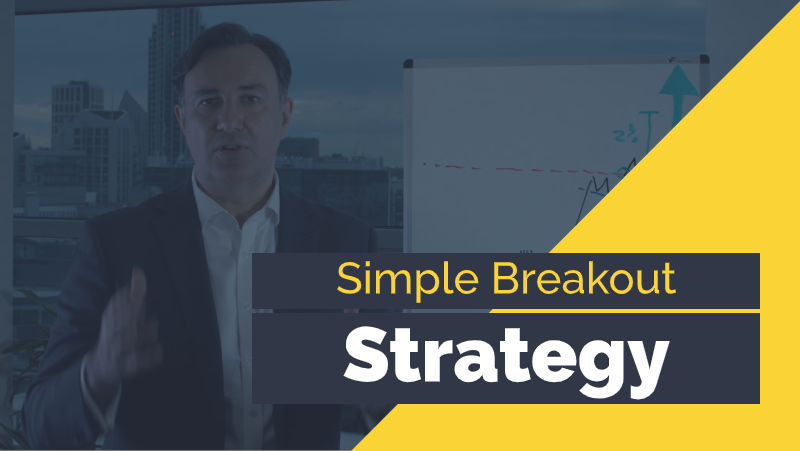 Simple Breakout Strategy - My Trading Skills