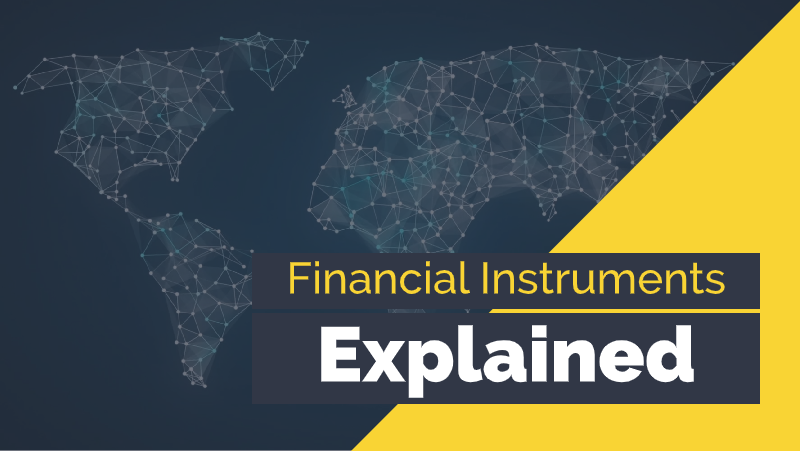 Financial Instruments Explained